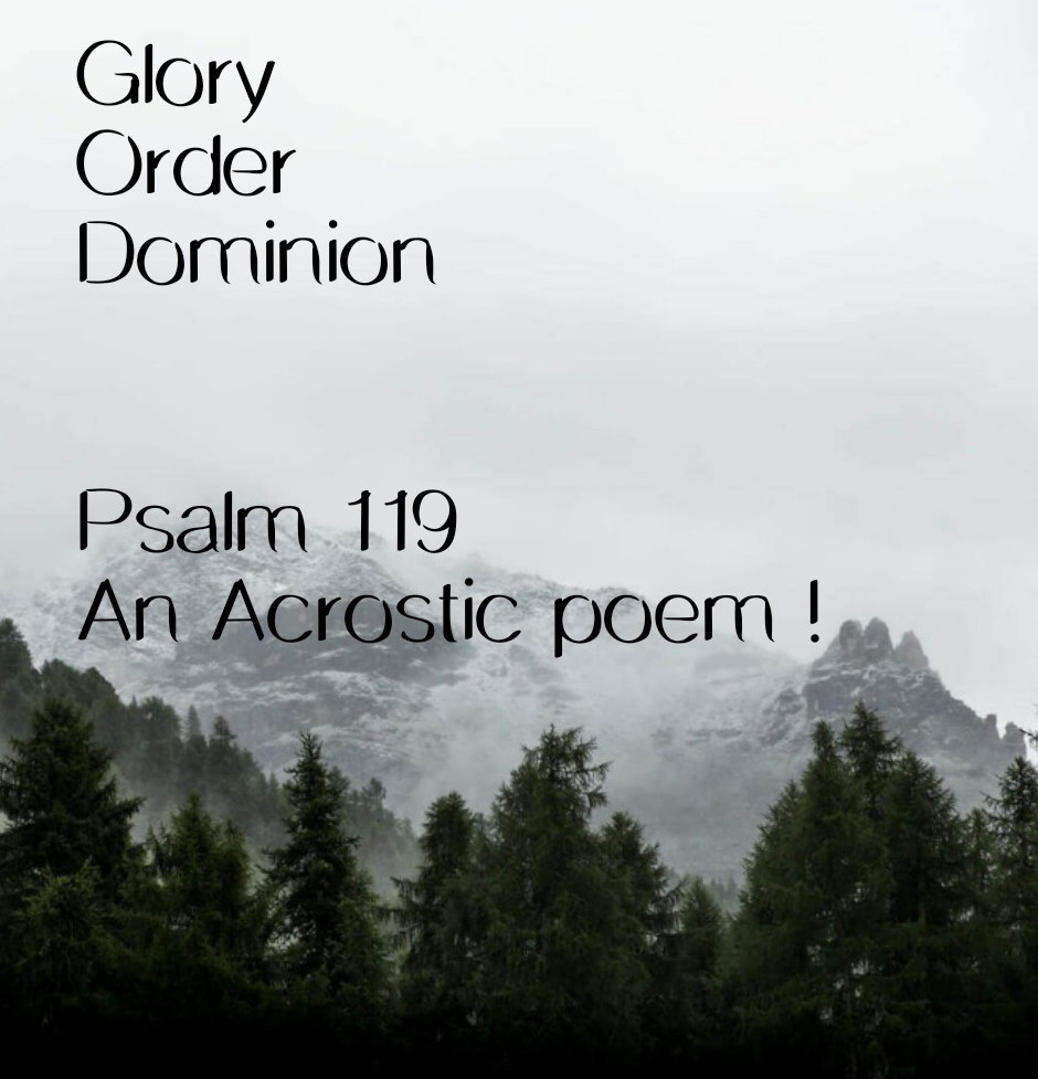 Psalm 119 - An Acrostic Psalm
