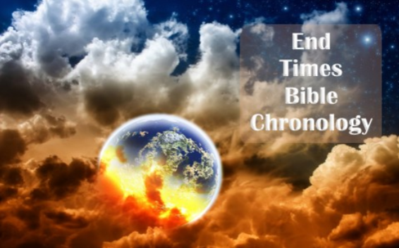 End Times Bible Chronology