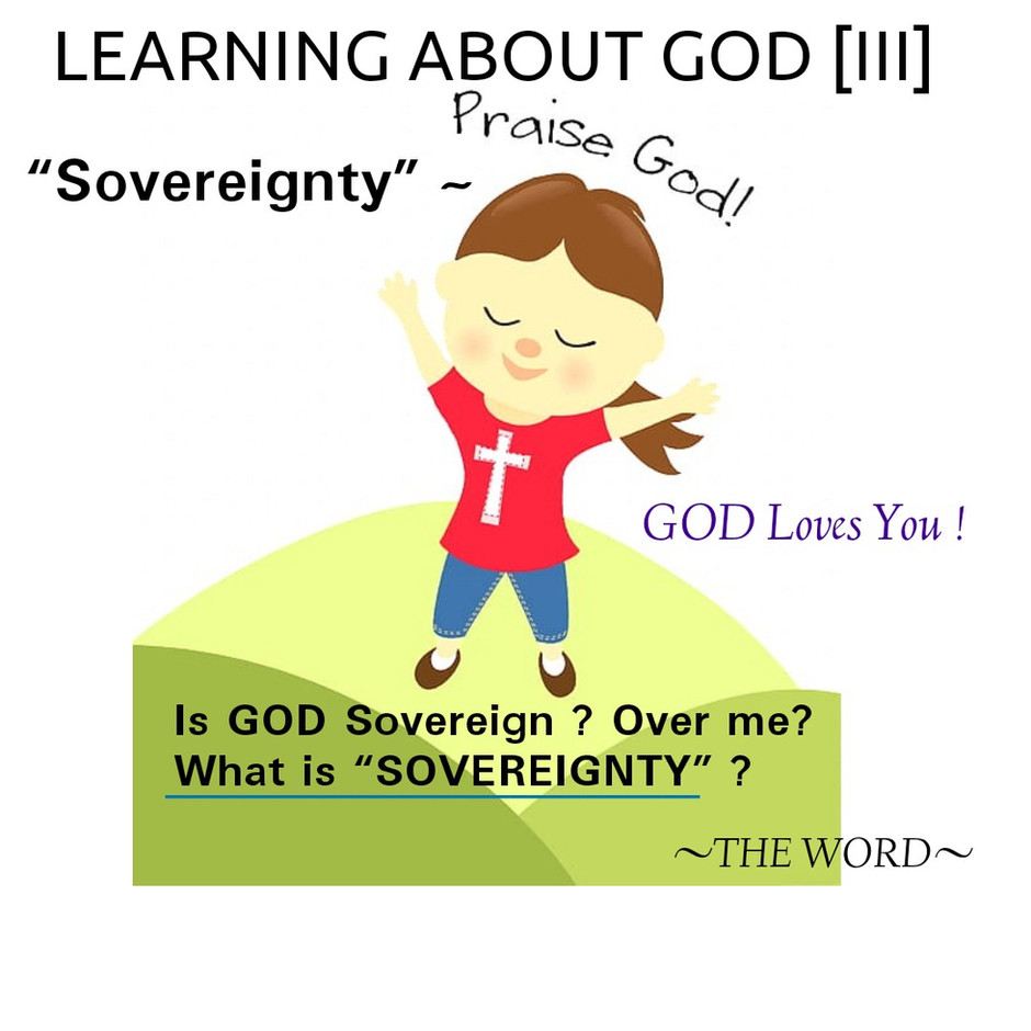 LEARNING ABOUT GOD [III]