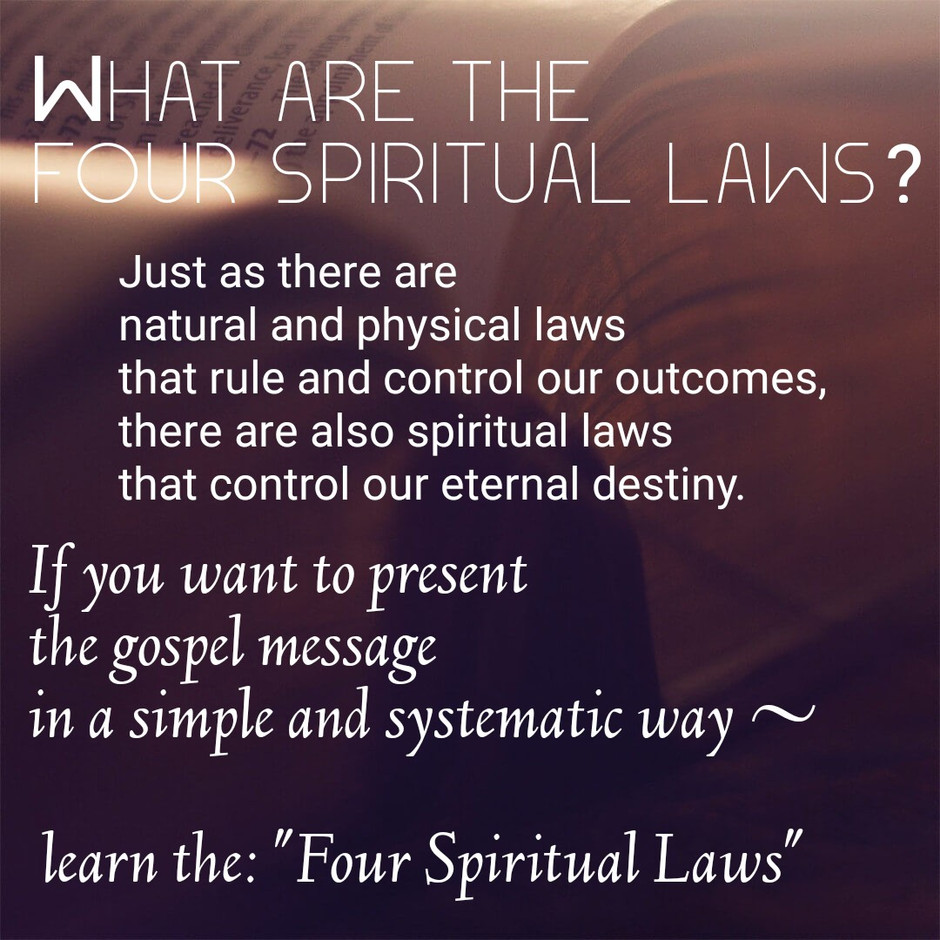 What are the ( 4 ) four spiritual laws?