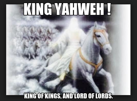 KING YAHWEH !