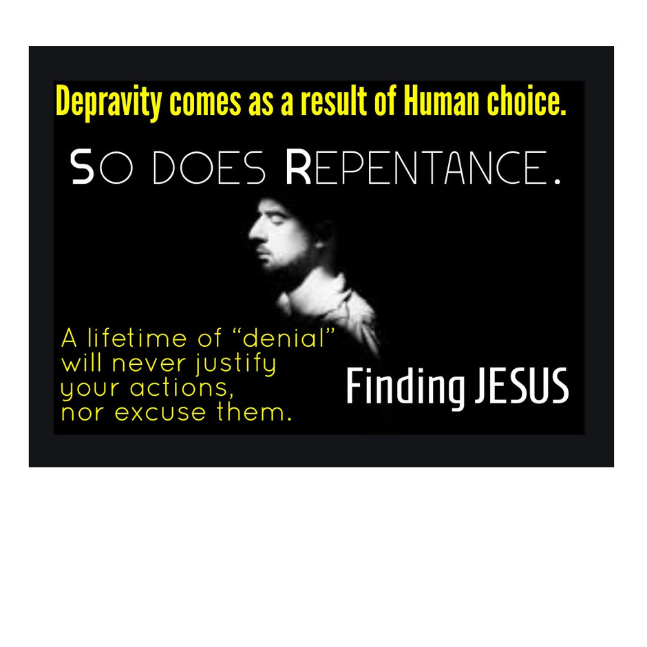 Depravity comes as a result of Human choice