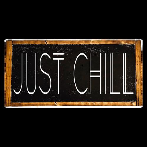 Just Chill Mini