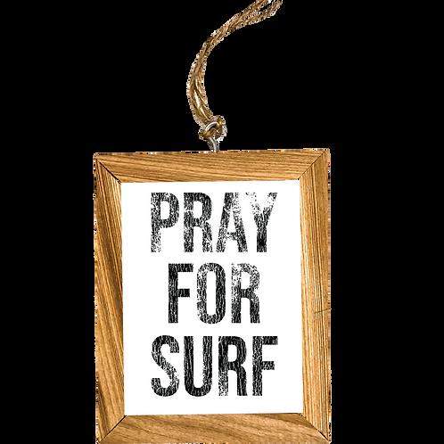 Pray For Surf Ornament