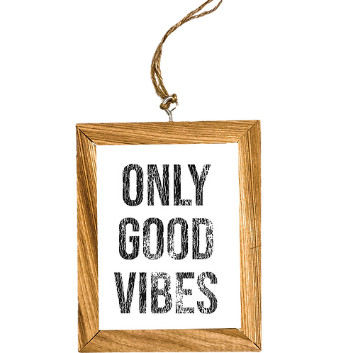 Only Good Vibes Ornament