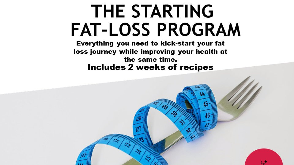 The Starting Fat  Loss- Program
