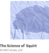 image of wet puddle on a blue sheet. title the science of squirt. subtitle it's not pee, y'all