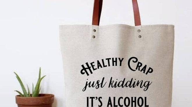 Healthy Crap Tote