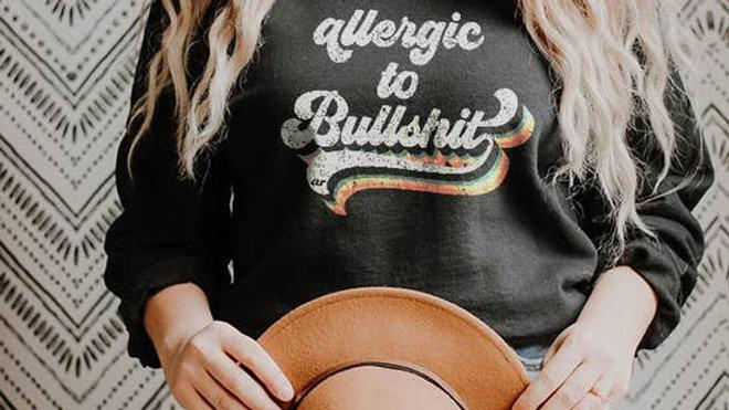 Allergic to Bullshit Sweatshirt