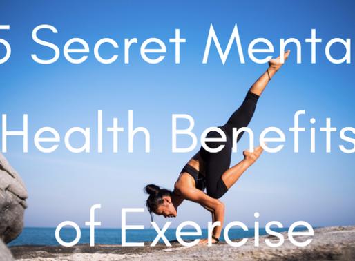 5 Secret Mental Benefits of Exercise