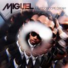 MIGUEL-Kaleidoscope-Dream-cover.jpeg