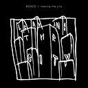 Bonzo - Leaving The City (ET!KET Records)