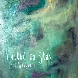 Lisa Viggiano - Invited to Stay.JPG