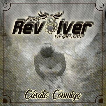 Banda Revolver Yamil Music Group Casate