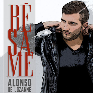 Alonso de Lozanne Yamil Music Group Besa