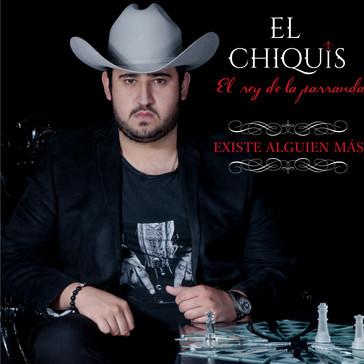 El Chiquis Yamil Music Group Existe Algu