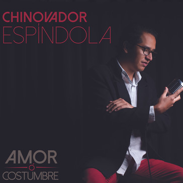 Chinovador Espindola Yamil Music Group A