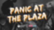 Panic at the Plaza.jpg