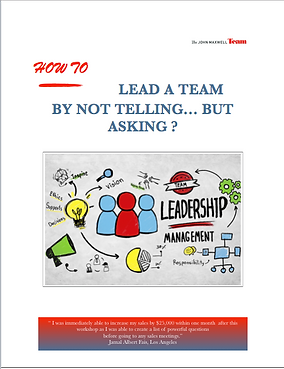 How to Lead a Team by Not Telling But Asking? By Allen Nazeri Leadership & Managment Expert