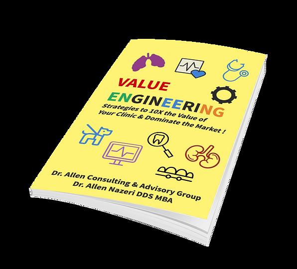Value Engineering Dr. Allen Nazeri DDS M