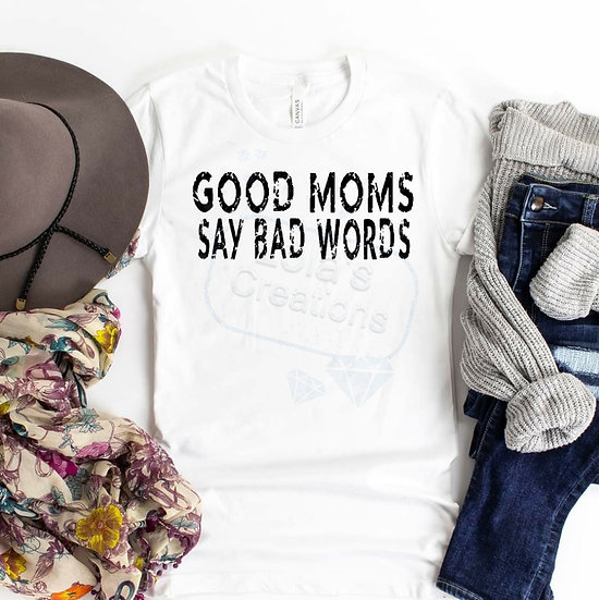 Good Moms..Bad words