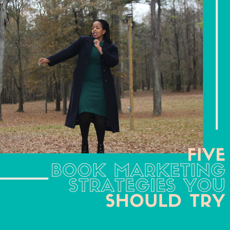 5 Book Marketing Strategies You Should Try