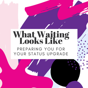 What does waiting look like?