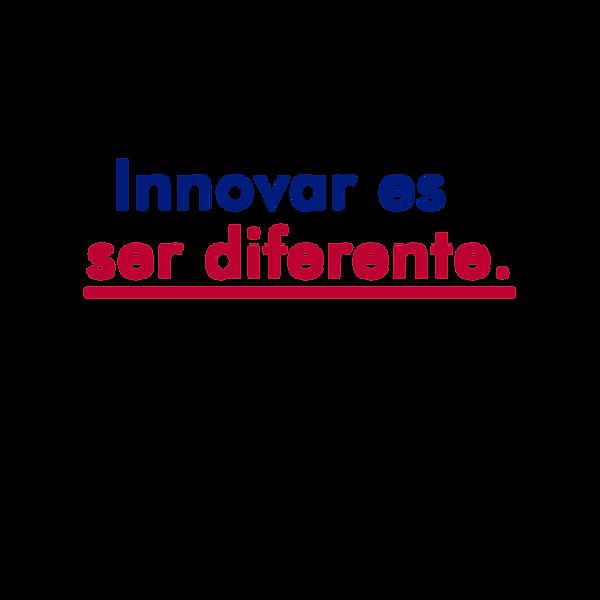 Copia de Innovar es ser diferente..png