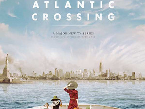 Atlantic Crossing - Now in Production