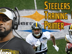 Pittsburgh Steelers Training Camp Primer
