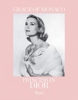 Grace of Monaco: Princess in Dior Hardcover