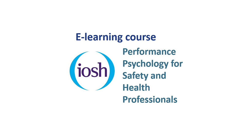 Performance Psychology for Safety and Health Professionals Online Program (IOSH Certificated)