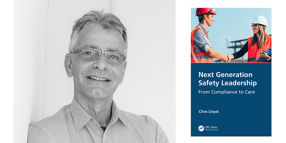 Leading Safety Differently: From Compliance to Care with Clive Lloyd