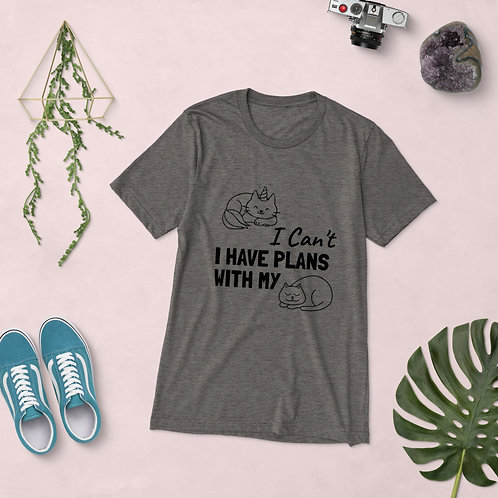 Short sleeve t-shirt - I can't I have Plans With My Cat