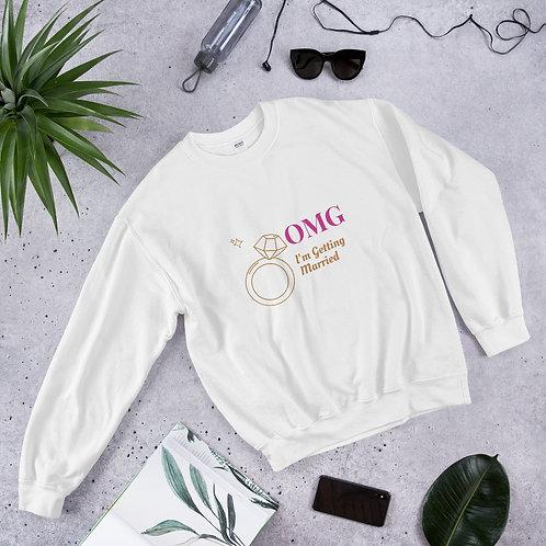 Unisex Sweatshirt - OMG I'm getting married