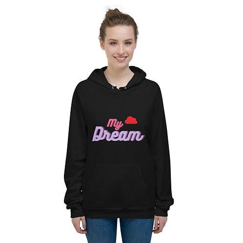 Unisex Fleece Hoodie - My Dream