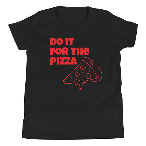 Youth Short Sleeve T-Shirt - do it for the pizza