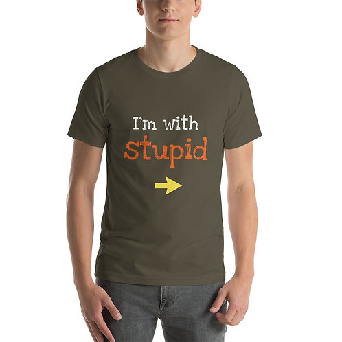 Short-Sleeve Unisex T-Shirt - I'm with Stupid