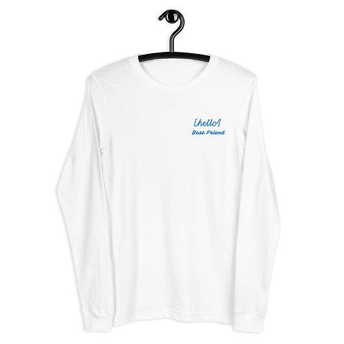 Unisex Long Sleeve Tee - HELLO BEST FRIEND