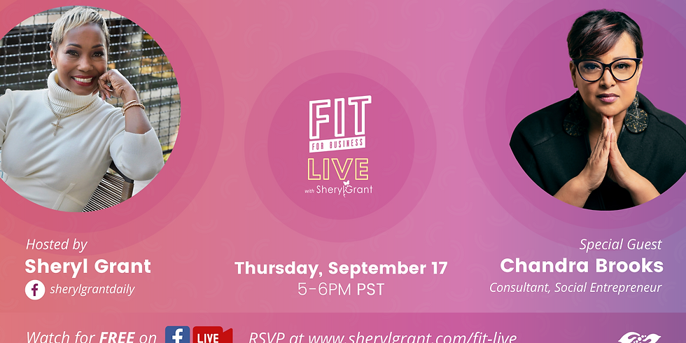 """FIT Live! """"Jumping off of the Corporate Ladder"""" with special guest, trailblazer and social entrepreneur, Chandra Brooks!"""