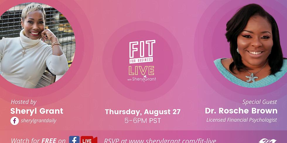 FIT Live: Talking Mind & Money with Licensed Financial Psychologist, Dr. Rosche!