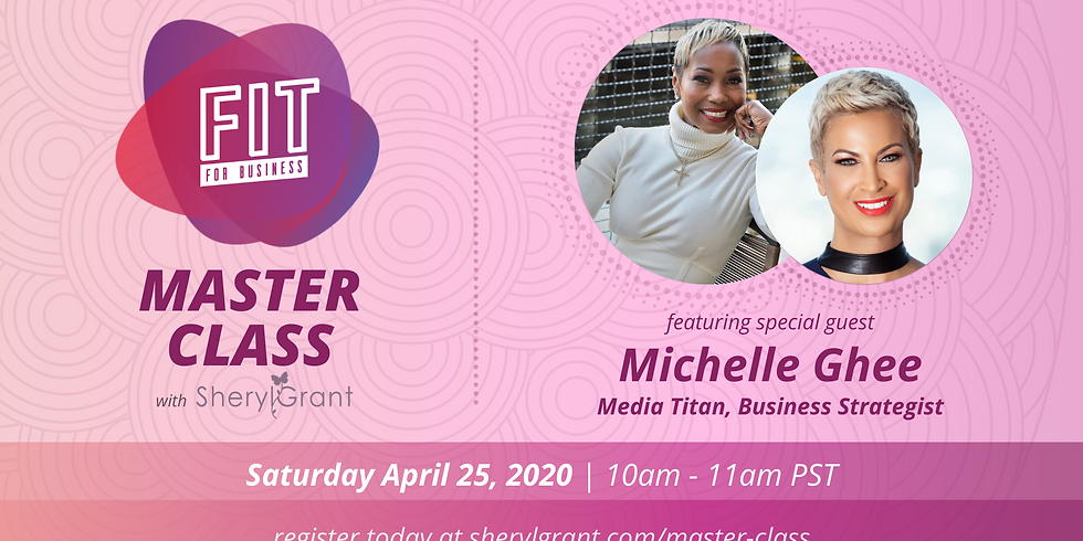 FIT Master Class | Special Guest: Michelle Thornton Ghee