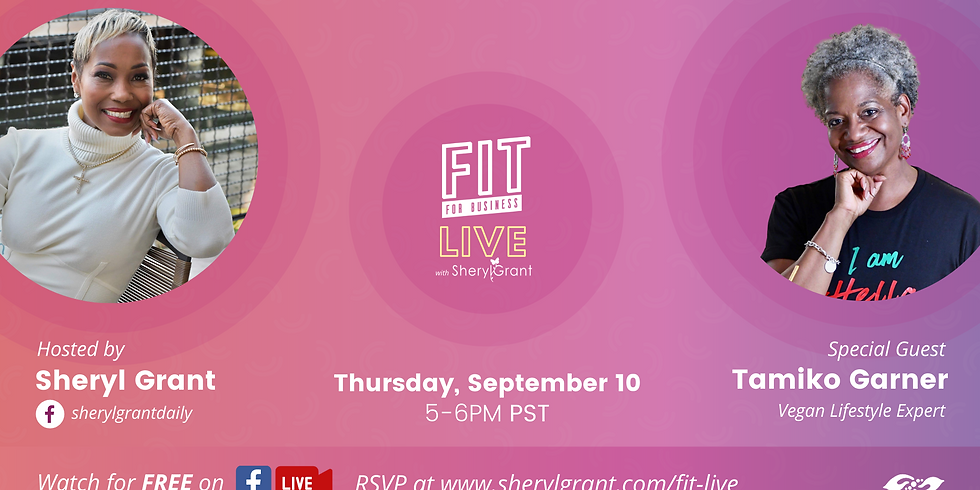 FIT Live! Talking the Transition to Vegan Living with special guest Tamiko Garner!