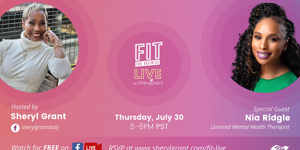 FIT Live Series: Talking Mental Health with special guest Nia Ridgle!