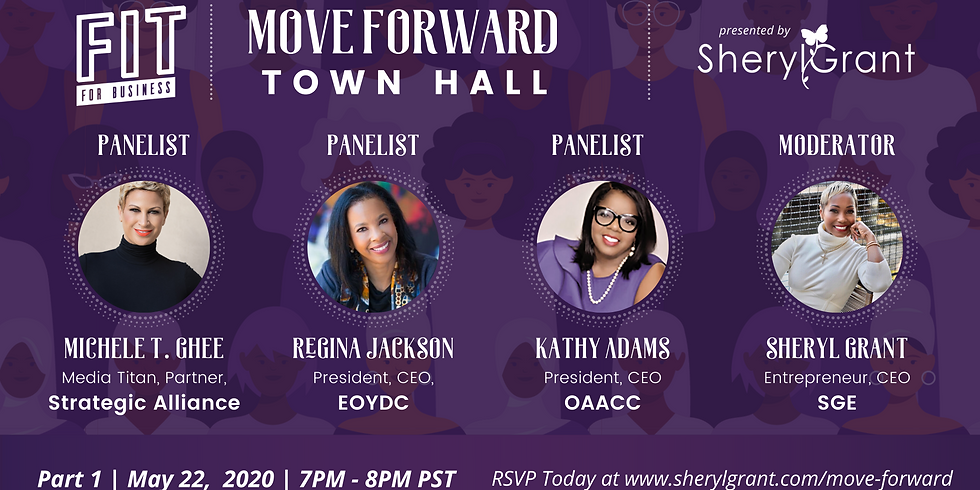 FREE Move Forward Town Hall   Part I