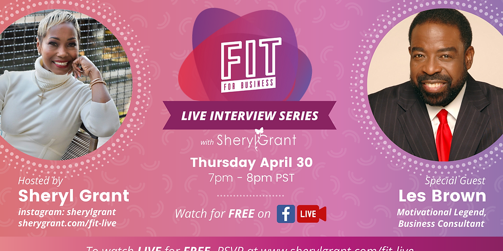 FREE FIT Live Interview   Special Guest: Les Brown