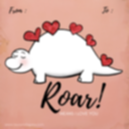 Roar means I love you