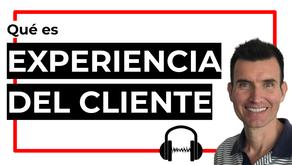 ¿Qué es experiencia del cliente?