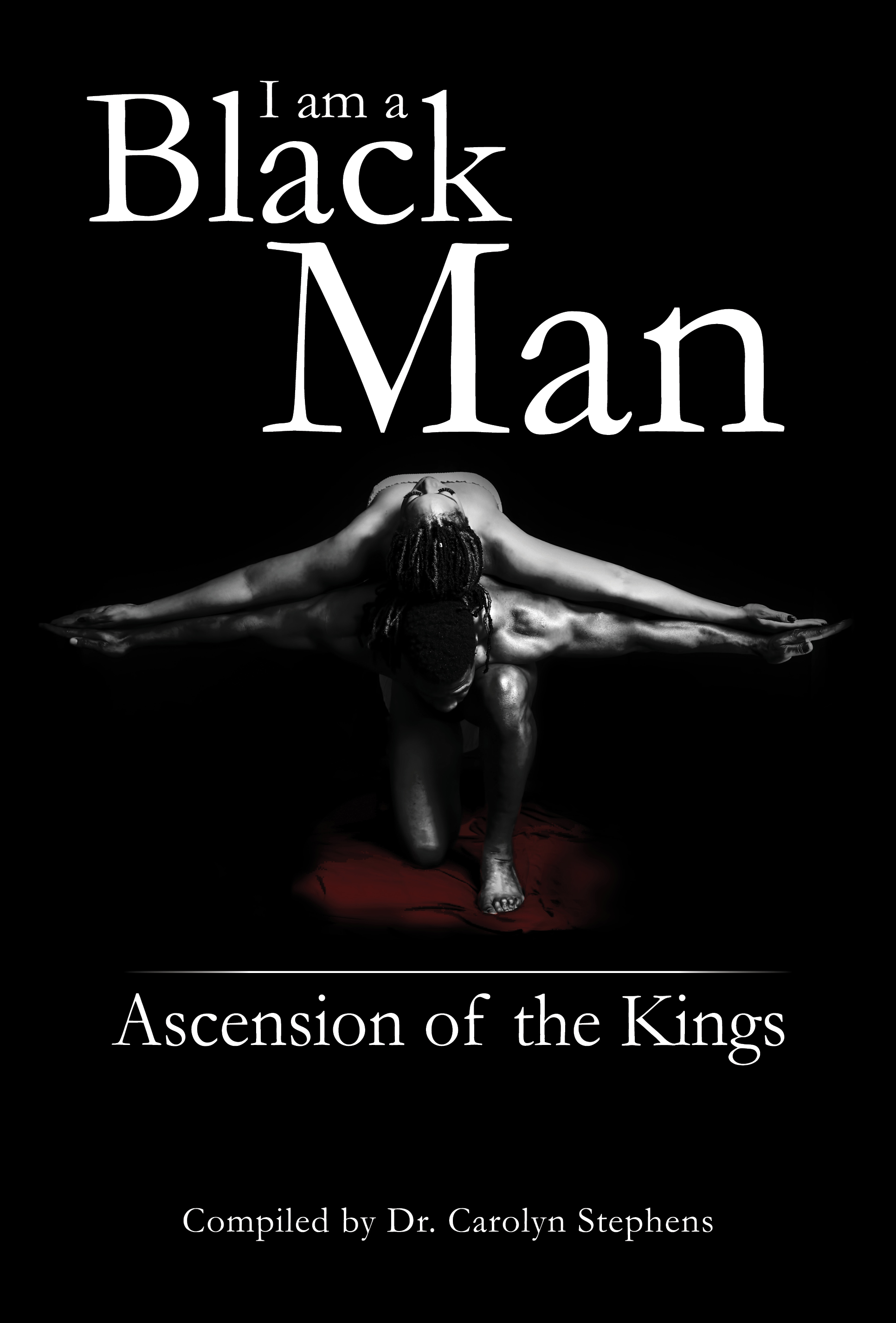 I Am A Black Man: Ascension of the Kings