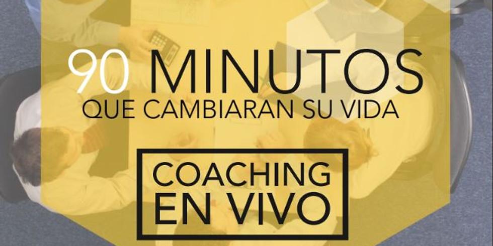 90 MINUTOS QUE CAMBIARÁN SU VIDA COACHING EN VIVO (1)